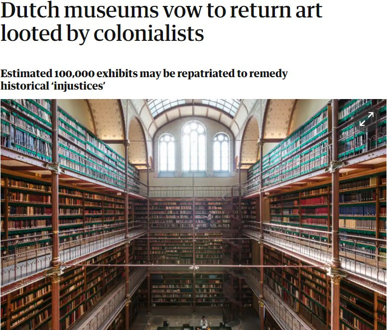 The Guardian: 8 October 2020: Dutch museums vow to return art looted by colonialists